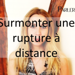 Surmonter une rupture à distance