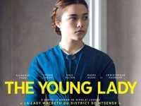 The Young Lady : histoire d'une passion destructrice