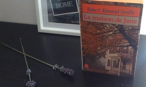 La maison de Jane, un roman de Robert Kimmel Smith à lire absolument