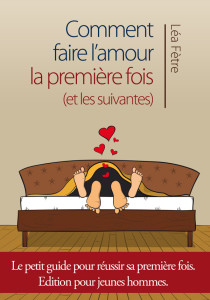 comment faire comment faire amour premiere fois howto illustr s. Black Bedroom Furniture Sets. Home Design Ideas